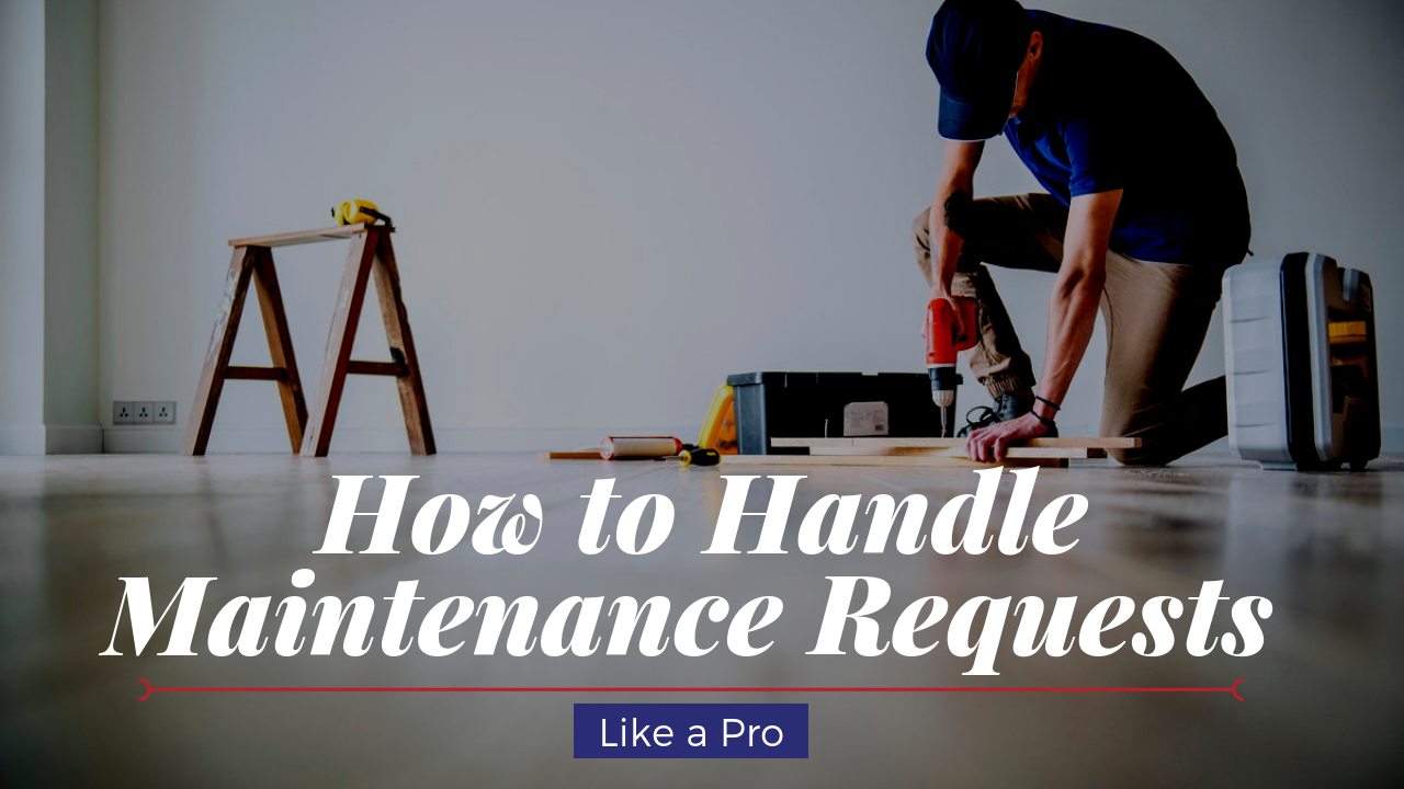 How to Handle Maintenance Requests like a Pro for Your Cape Coral Rental Property